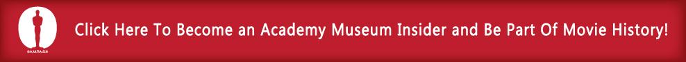 Academy Museum Insider