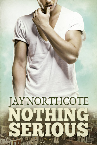Nothing Serious by Jay Northcote