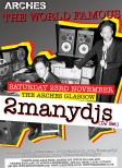 2manydjs at The Arches poster (Nov 2013)