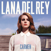 Carmen - Single, Lana Del Rey