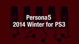 Persona 5 announced for PlayStation 3