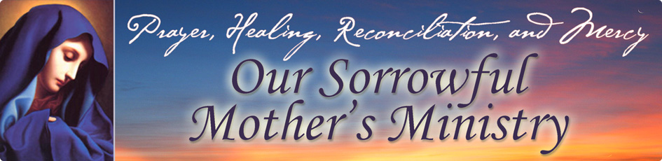 Our Sorrowful Mother's Ministry