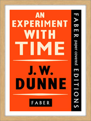 'An Experiment With Time by JW Dunne'