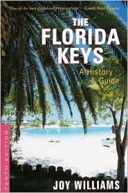 Joy Williams the Florida Keys, A history & Guide