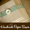 [ Handmade Paper Boxes ]