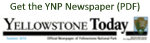 Get Yellowstone Today - The Park Newspaper