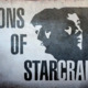 Sons of Starcraft - Episode 4