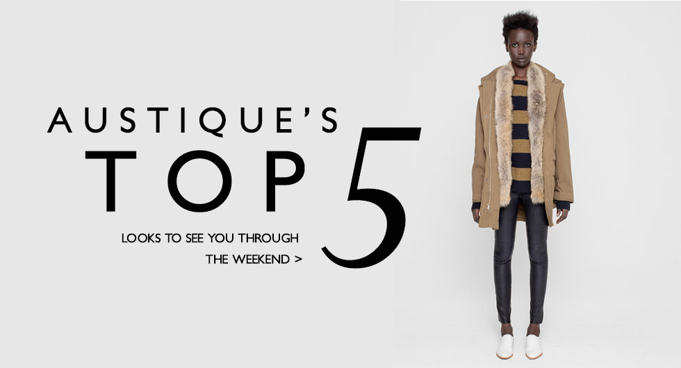 Our Top 5 Weekend Looks -