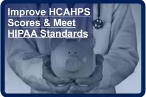 Privacy for HIPAA and HCAHPS