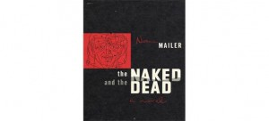 "Norman Mailer ""The Naked and The Dead"" 300x136 Top 10 Books"