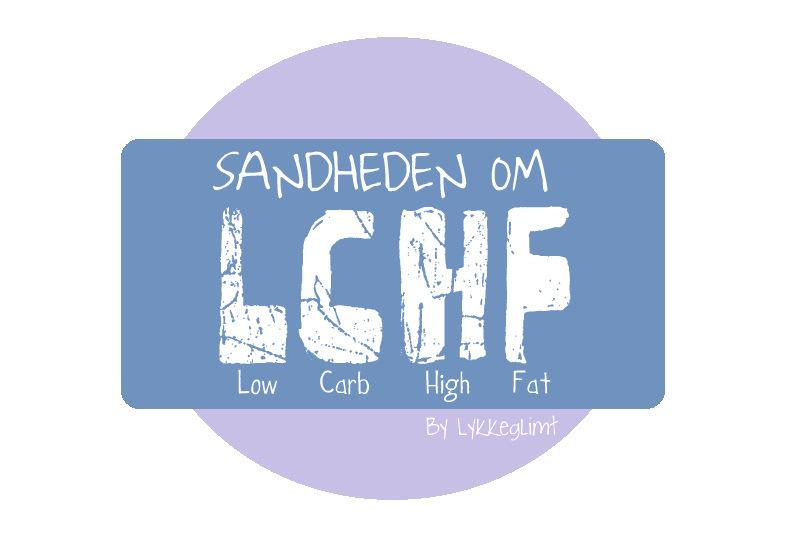 Sandheden om LCHF