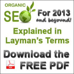SEO for 2013 Explained in Layman's Terms