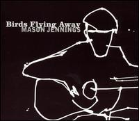Mason Jennings-Birds Flying Away Cover