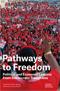 Pathways to Freedom