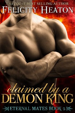 ARC: Claimed by a Demon King by Felicity Heaton