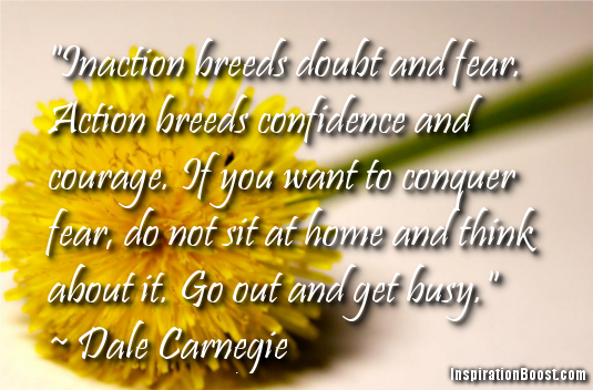 Carnegie Dale Inspirational Quotes Fear