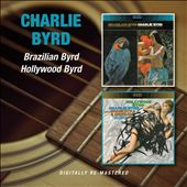 Brazilian Byrd/Hollywood Byrd