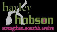 Hayley Hobson Nutrition Pilates Yoga - Strengthen.Nourish.Evolve Hayley Hobson offers Yoga, Pilates and Nutritional Programs