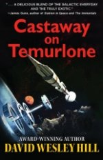 Castaway on Temurlone by David Wesley Hill