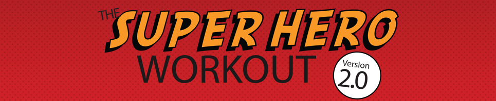 The Super Hero Workout