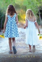 ARC: The Right Thing by Amy Conner