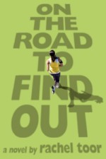 ARC: On the Road to Find Out by Rachel Toor