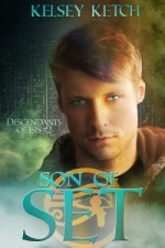 Son of Set Blog Tour: Excerpt & Guest Post by Kelsey Ketch