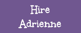 Hire Adrienne