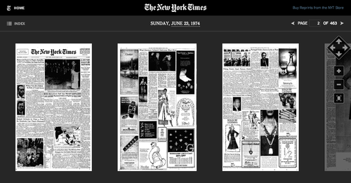TimesMachines.NYTimes.com  I somehow missed that this existed — like, microfilm, but 1000x better.  (via kottke.org)