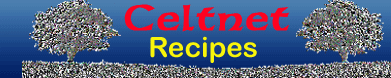 Celtnet Recipes directory - celtnet.org.uk