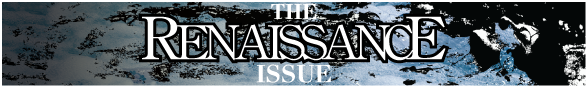 The Renaissance Issue