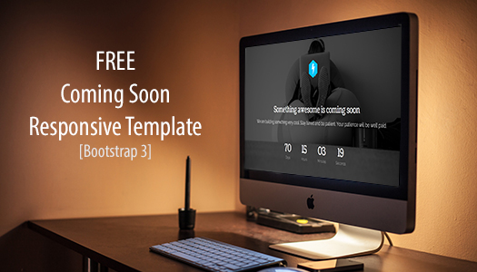 Coming Soon Responsive Template Bootstrap 3