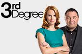 3rd Degree - TV3 New Zealand