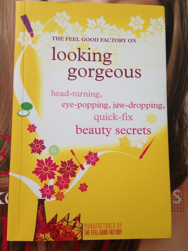The Feel Good Factory on Looking Gorgeous book rrp £9.99