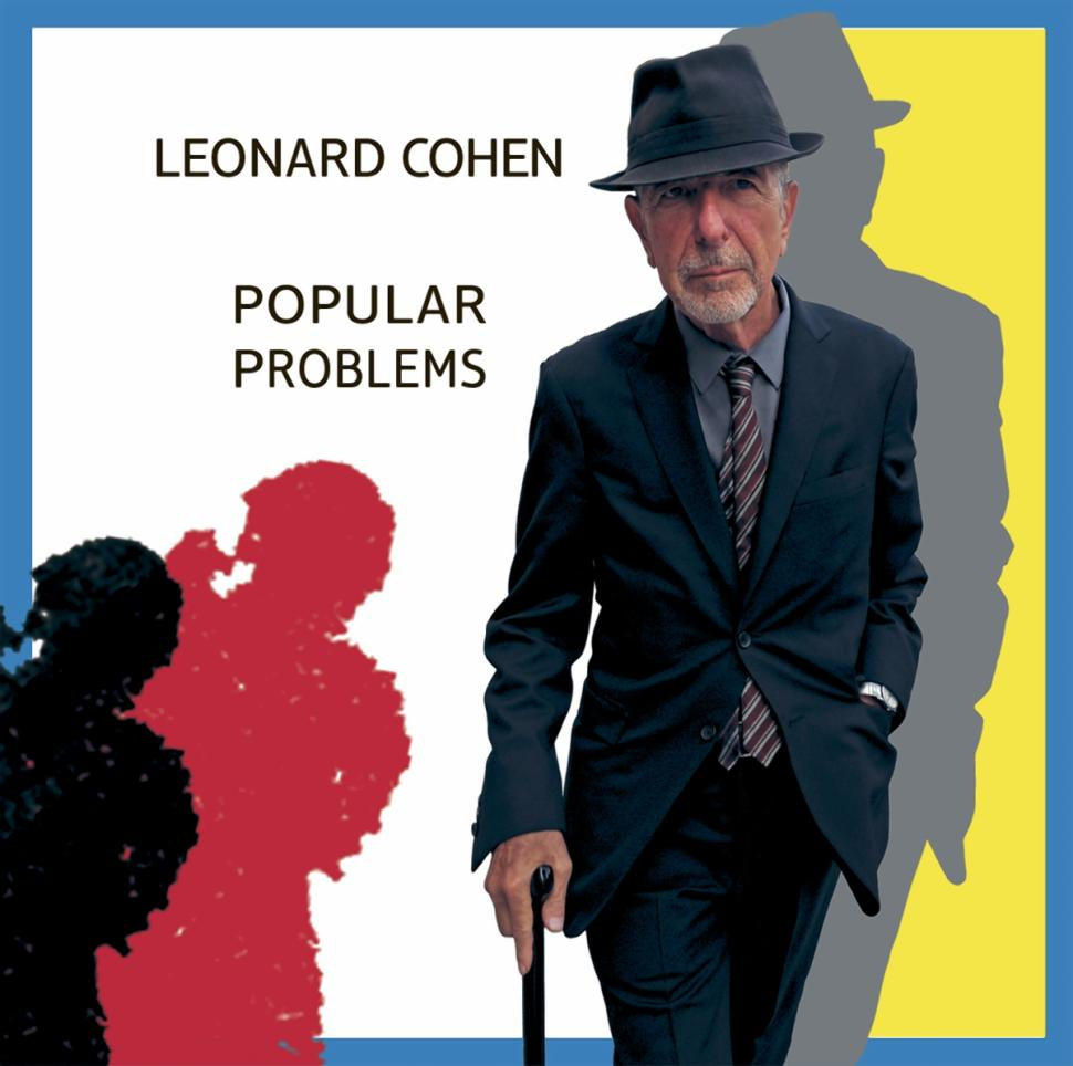 """At 80, Leonard Cohen releases another incisive album, """"Popular Problems."""""""