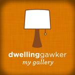 my dwellinggawker gallery