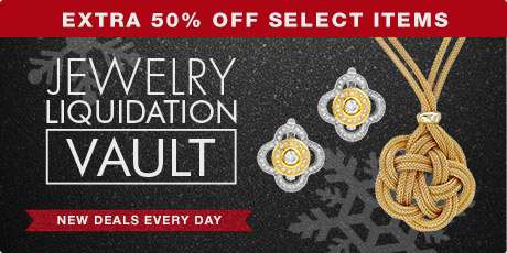 Extra 50% Off Select Items - Jewelry Liquidation Vault - New Deals Every Day