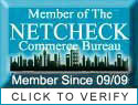 Proud Member of The Netcheck Commerce Bureau. Promoting ethical business practices worldwide.