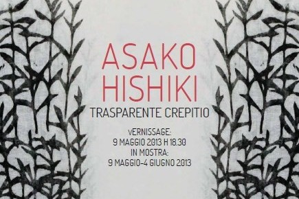 """Trasparente Crepitio"" - Asako Hishiki"