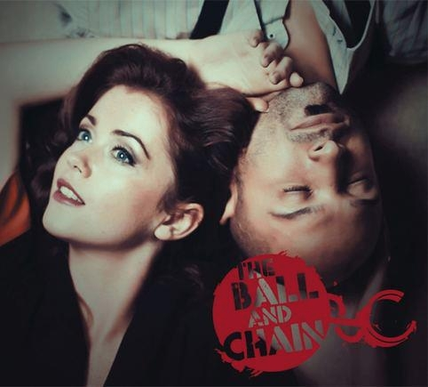 ALBUM COVER FOR THE BALL & CHAIN