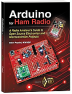 "An introduction to Arduino microcontrollers and practical projects for the Amateur Radio station.<P>  <B><FONT COLOR=""#FF0000"">Special Member Price!</font></BR> Only $29.95</B> (regular $34.95)"