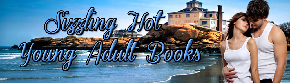 Sizzling Hot YA Books