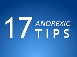 17 anorexic tips
