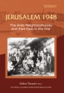 Jerusalem 1948: The Arab Neighbourhoods and their Fate in...