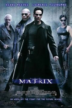 Directed by Andy Wachowski, Lana Wachowski.  With Keanu Reeves, Laurence Fishburne, Carrie-Anne Moss, Hugo Weaving. A computer hacker learns from mysterious rebels about the true nature of his reality and his role in the war against its controllers.