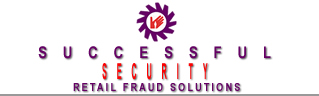 Successful Security - Retail Fraud Solutions