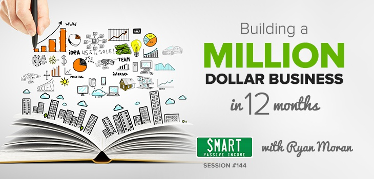 SPI 144: Building a Million Dollar Business in 12 Months – With Ryan Moran