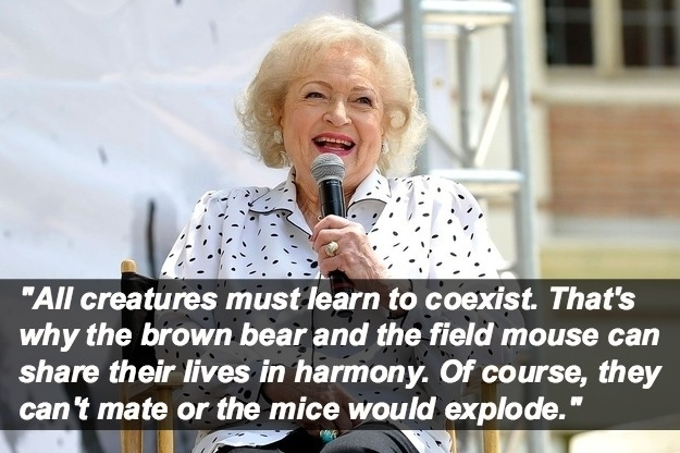 Betty White Funny Quotes