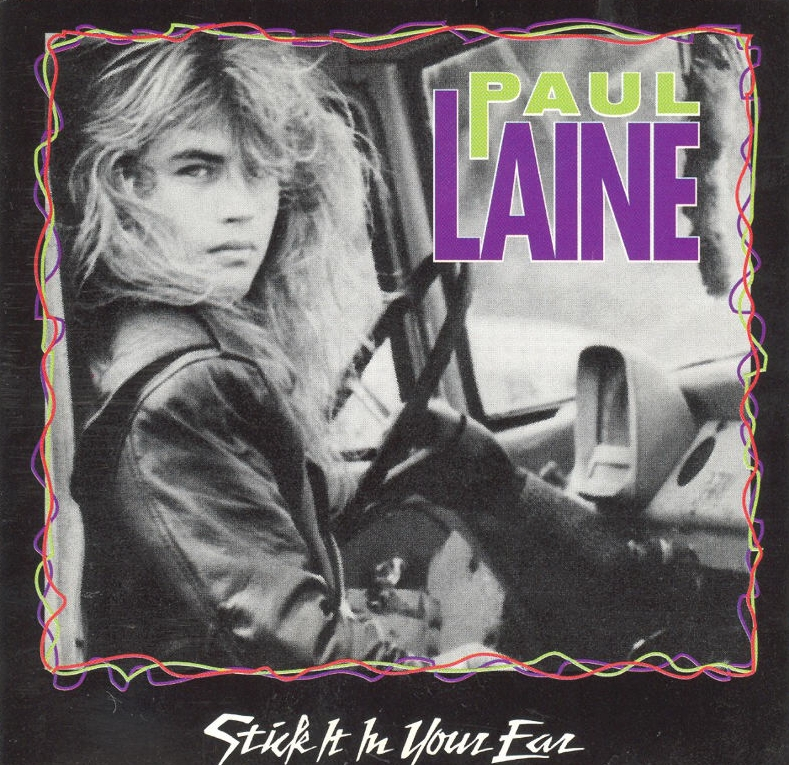 Paul Laine - Stick It In Your Ear - Front