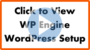 Click to watch the WP Engine WordPress quickstart video